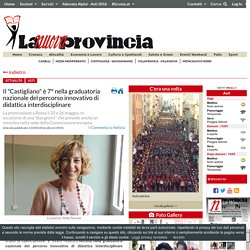 """Il """"Castigliano"""" è 7° nella graduatoria nazionale del percorso innovativo di didattica interdisciplinare"""