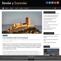 Los castillos del río Vinalopó – Sendas y Leyendas