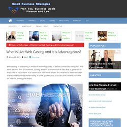 What Is Live Web Casting And It Is Advantageous? - Plane Tax
