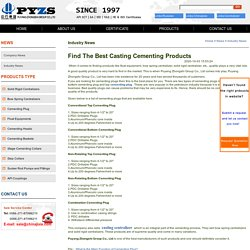 Find The Best Casting Cementing Products