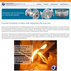 Casting Foundries in India with important Pig iron cast
