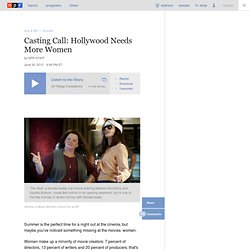 Casting Call: Hollywood Needs More Women