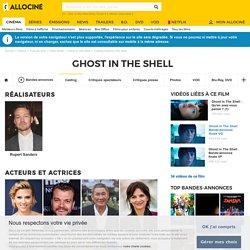 Casting du film Ghost In The Shell : Réalisateurs, acteurs et équipe technique