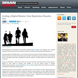 Casting a Digital Shadow; Your Reputation Precedes You | PR2.0