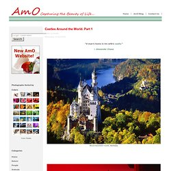 Castles Around the World. Part 1-AmO Images: Capturing the Beauty of Life-AmO Images: Capturing the Beauty of Life