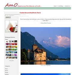 Castles Around the World. Part 2-AmO Images: Capturing the Beauty of Life-AmO Images: Capturing the Beauty of Life