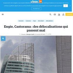 Engie, Castorama: des délocalisations qui passent mal