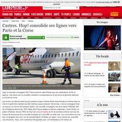 Castres. Hop! consolide ses lignes vers Paris et la Corse - 02/04/2013 - ladepeche.fr