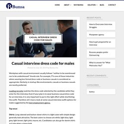Casual interview dress code for males