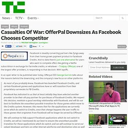 Casualties Of War: OfferPal Downsizes As Facebook Chooses Competitor