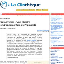 Cataclysmes - Une histoire environnement - La Cliothèque