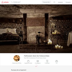 Airbnb - Halloween dans les Catacombes