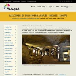 Catacombes de San Gennero à Naples : Insolite ! [Sanità]