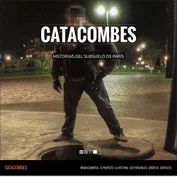 Catacombes » Historias del subsuelo de París