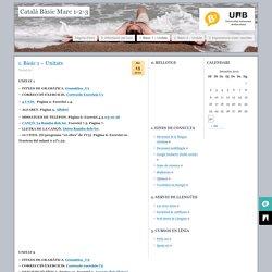 Català Bàsic Marc 1-2-3 » 1. Bàsic 1 – Unitats