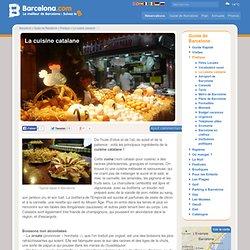 La cuisine catalane: les plats catalans, les boissons catalanes, les recettes catalanes