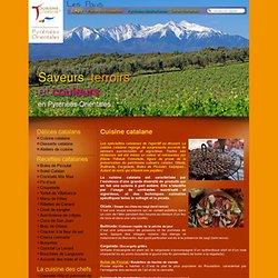 Cuisine catalane - Les recettes et spécialités de la cuisine catalane - Tourisme de Terroir