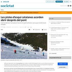 Les pistes d'esquí catalanes acorden obrir després del pont