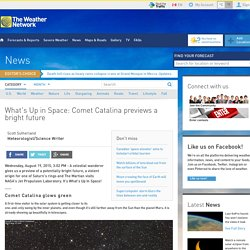 What's Up in Space: Comet Catalina previews a bright future
