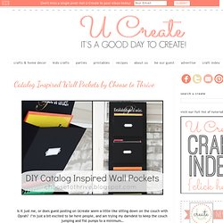 Catalog Inspired Wall Pockets by Choose to Thrive