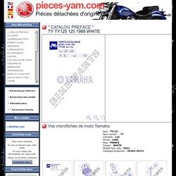 * CATALOG PREFACE * TY 999 Yamaha Moto TY125 125 1989 FRANCE - Pièces détachées d'origine Yamaha