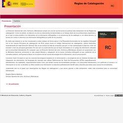 Catálogo de servicios > Cultura > Micrositios de Servicios > Reglas de Catalogación > Presentación