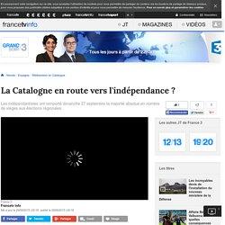 La Catalogne en route vers l'indépendance ?
