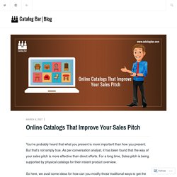 Online Catalogs That Improve Your Sales Pitch – Catalog Bar Blog