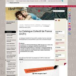 Le Catalogue Collectif de France (CCFr)
