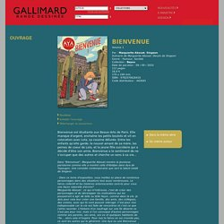 Catalogue Bande Dessinée - Gallimard - Bienvenue - Marguerite Abouet - Singeon - Bayou