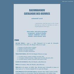 Catalogue des oeuvres de Rachmaninov
