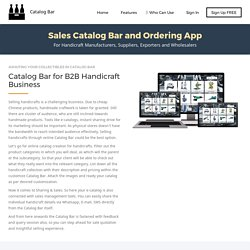 Sales Catalogue and Ordering App for handicrafts business
