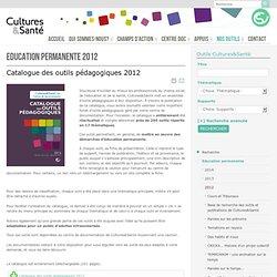 Catalogue des Outils Pédagogiques 2012