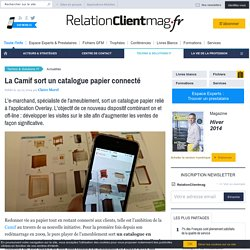 La Camif sort un catalogue papier connecté