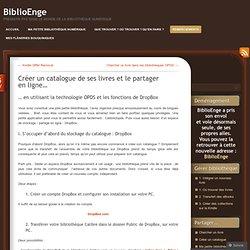 Créer un catalogue de ses livres et le partager en ligne… « BiblioEnge