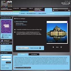 Le Mont-Saint-Michel - Regards... - Le catalogue - Éditions du patrimoine - Centre des monuments nationaux