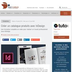 Créer un catalogue produits avec InDesign - Thot Cursus