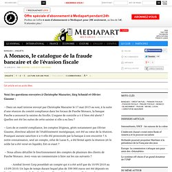 A Monaco, le catalogue de la fraude bancaire et de l'évasion fiscale - Prolonger