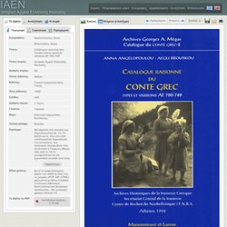 Catalogue raisonné du conte grec - types et versions AT 700-749