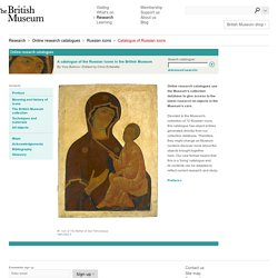 A catalogue of the Russian icons in the British Museum
