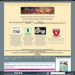 Catalogue moules souples en silicone pour plâtre, FIMO, argile, cire, savon, résine,... - Arts et sculpture: sculpteur, mouleur, artisan d'art, designer CAO