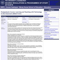 Course Catalogue - Learning and Teaching with Technology in the Classroom (EDUA11331)