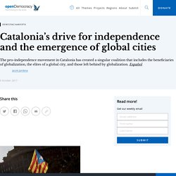 Catalonia's drive for independence and the emergence of global cities