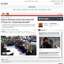 """Cataluña: El juez descarta retirar las urnas del 9-N por ser """"desproporcionado"""""""