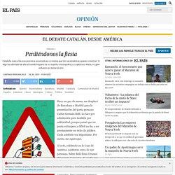Cataluña: Perdiéndonos la fiesta