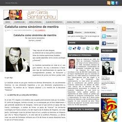 Cataluña como sinónimo de mentira