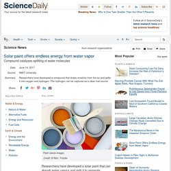 Solar paint offers endless energy from water vapor: Compound catalyses splitting of water molecules