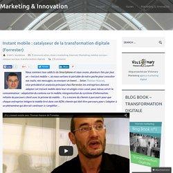 Instant mobile : catalyseur de la transformation digitale (Forrester)