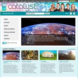 Catalyst - ABC TV