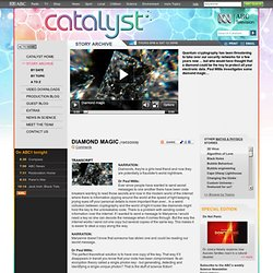 Catalyst: Diamond magic - ABC TV Science